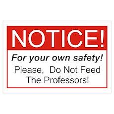 Notice / Professors Wall Art Poster