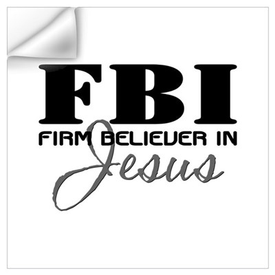 Firm Believer in Jesus Wall Art Wall Decal