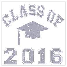 Class Of 2016 Graduation Wall Art Poster