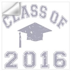 Class Of 2016 Graduation Wall Art Wall Decal