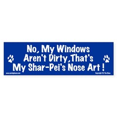 No, My Windows Aren't Dirty... Bumper Bumper Sticker