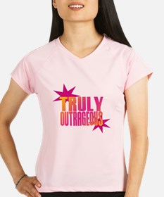 Truly Outrageous Performance Dry T-Shirt