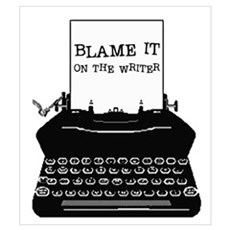 Blame the Typewriter Wall Art Poster