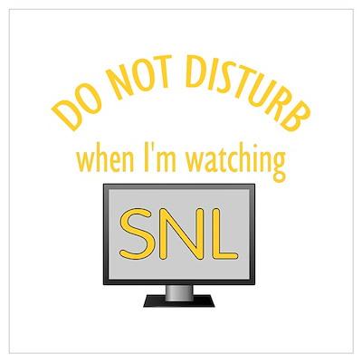 Do Not Disturb Watching SNL Wall Art Poster