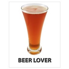 Beer Lover Wall Art Poster