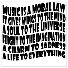 Music is a Moral Law Wall Art Poster
