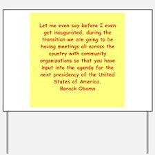 barack obama quotes Yard Sign