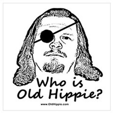 Who is Old Hippie? Wall Art Poster