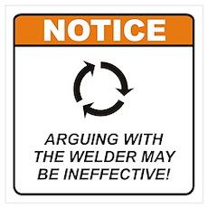 Welder / Argue Wall Art Poster