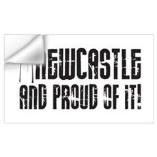 NEWCASTLE AND PROUD OF IT Wall Art Wall Decal