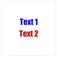 Blue and Red Custom Text. Wall Art Poster