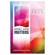 Social Work Matters Wall Art Poster