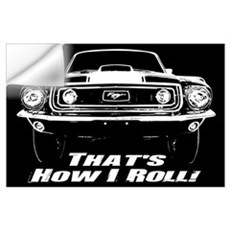 How I Roll - Mustang Boss Wall Art Wall Decal