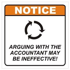 Accountant / Argue Wall Art Poster