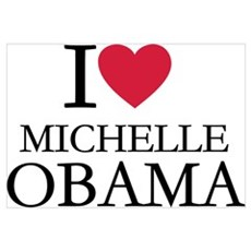 I love Michelle Obama Wall Art Poster