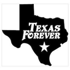 Texas Forever (White Letters) Wall Art Poster