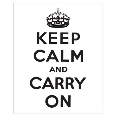 Keep Calm and Carry On Wall Art Poster