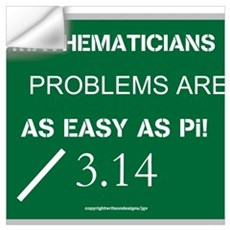 Mathematicians Problems are a Wall Art Wall Decal