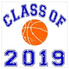 Class Of 2019 Basketball Wall Art Poster