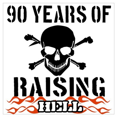 90 years of raising hell Wall Art Poster
