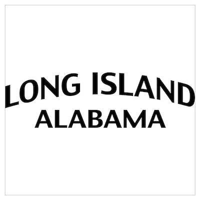 Long Island Alabama Wall Art Poster