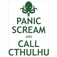 Panic Scream and Call Cthulhu Wall Art Poster