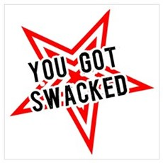 You Got Swacked! Wall Art Framed Print