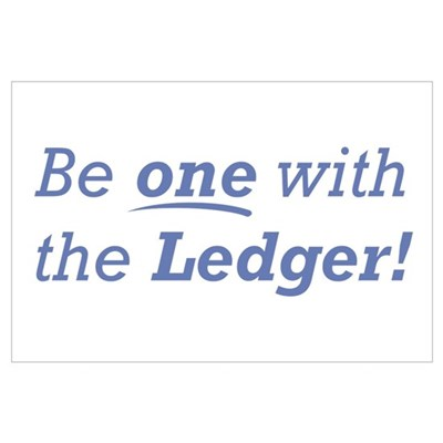Ledger / Be one Wall Art Poster