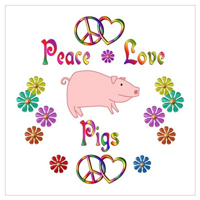 Peace Love Pigs Wall Art Poster