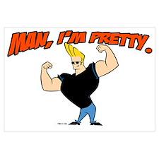 Johnny Bravo - Man, Im Pretty Wall Art