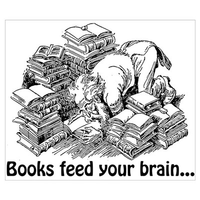 Books Feed Your Brain Wall Art Poster