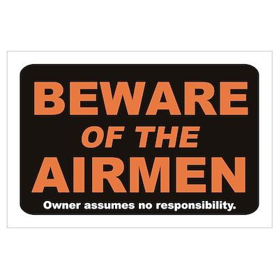 Beware / Airmen Wall Art Poster
