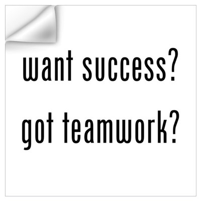 want success? got teamwork? Wall Art Wall Decal