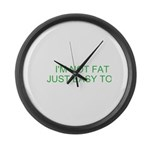 not fat Large Wall Clock
