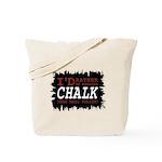 Wearing Chalk Tote Bag