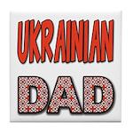 Ukr. Dad Red Tile Coaster