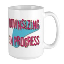 Downsizing Mug