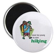 Never Too Young to Start Hiking Magnet