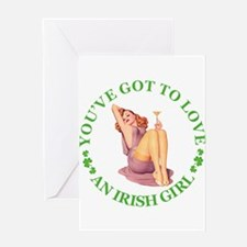 You've Got To Love an Irish Girl Greeting Card