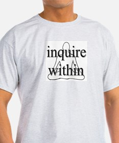 Inquire Within Ash Grey T-Shirt