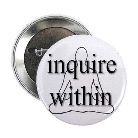 """Inquire Within 2.25"""" Button (100 pack)"""