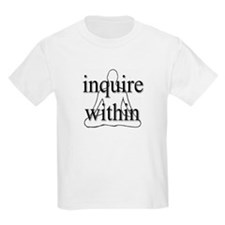 Inquire Within Kids T-Shirt
