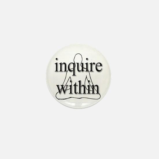 Inquire Within Mini Button