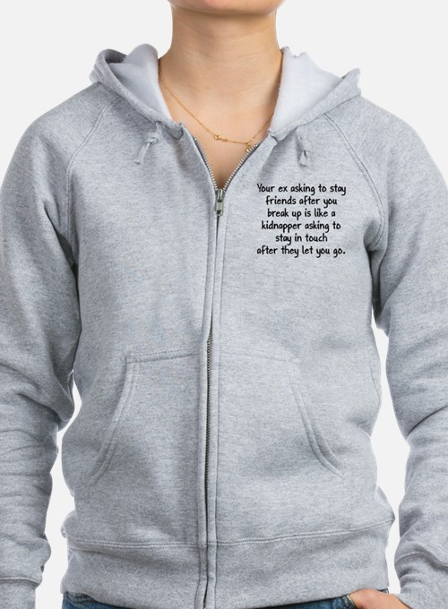 Your Ex Asking To Be Friends Zip Hoodie