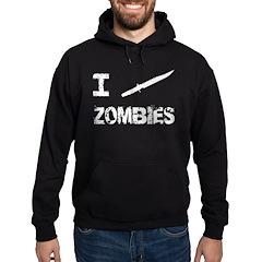 I Stab Zombies Hoodie