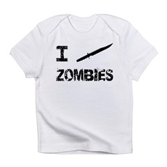 I Stab Zombies Infant T-Shirt