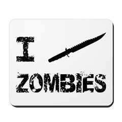 I Stab Zombies Mousepad