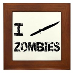 I Stab Zombies Framed Tile