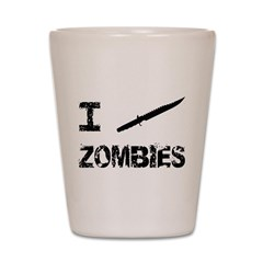 I Stab Zombies Shot Glass