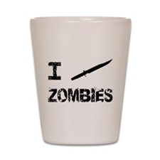 I Stab Zombies Shot Glass